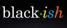 Black Ish (2014)
