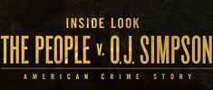 Inside Look: The People v. O.J. Simpson - American Crime Story (2015)