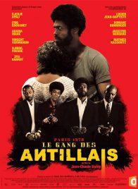 Le Gang des Antillais (2016) Affiche Promo 2