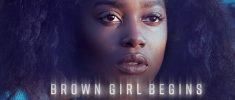 Brown Girl Begins (2017)