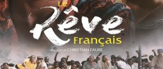 Le rêve français (2017) - They Had a Dream (2017)