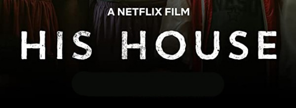 (Français) HIS HOUSE (2020)