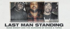 Last Man Standing: Suge Knight and the Murders of Biggie & Tupac (2021)